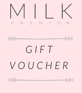 Milk Fashion Gift Voucher