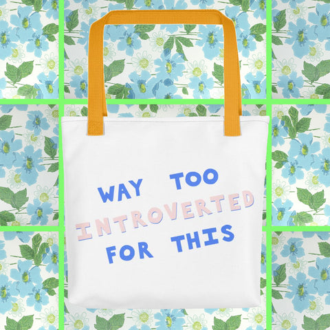 Way Too Introverted For This (blue and pink) Tote bag
