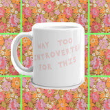introverts introverted coffee cup by fun cult