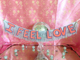 I Feel Love Party Fringe Banner by FUN CULT