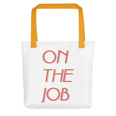 On The Job Tote bag
