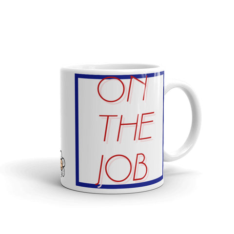 On The Job coffee mug by FUN CULT