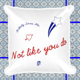 Nobody Loves Me not like you do pillow by FUN CULT