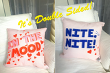 In The Mood / Nite Nite Double Sided Throw Pillow