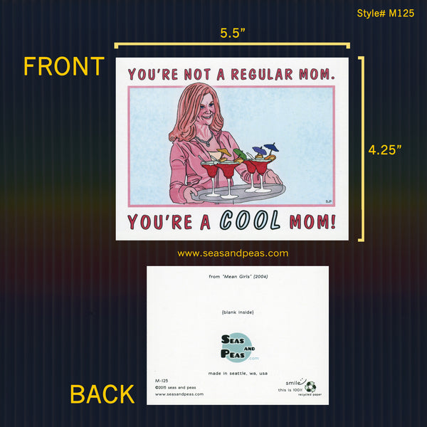 """Mean Girls"" Cool Mom Greeting Card - WHOLESALE"