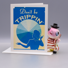 Don't Be Trippin' Encouragement Card - WHOLESALE 6-PACK