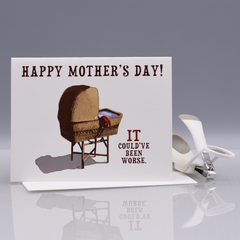 "Could've Been Worse ""It's Alive"" Mother's Day Card - WHOLESALE 6-PACK"