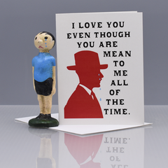 Mean to Me (Crying Man) Valentine Love Card - WHOLESALE 6-PACK