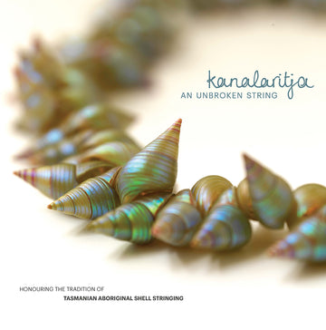 kanalaritja: An Unbroken String Exhibition Catalogue