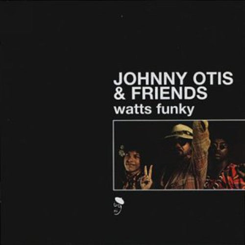Johnny Otis & Friends: Watts Funky (Vinyl LP)