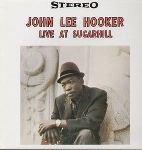 John Lee Hooker: Live at Sugar Hill (Vinyl LP)