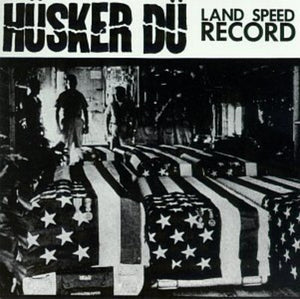 Husker Du: Land Speed Record (Vinyl LP)
