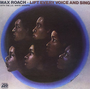 Max Roach: Lift Every Voice and Sing (Vinyl LP)
