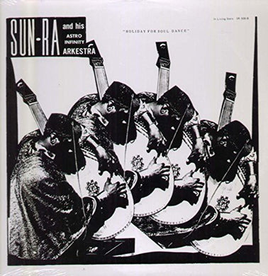 Sun Ra: Holiday for Soul Dance (Vinyl LP)