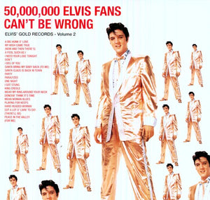 Elvis Presley: 50 Million Elvis Fans Can't Be Wrong (Vinyl LP)