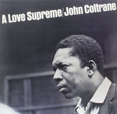 John Coltrane: A Love Supreme  (Vinyl LP)