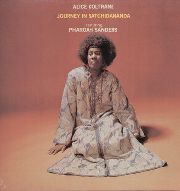 Alice Coltrane: Journey in Satchidananda (Vinyl LP)