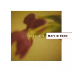 Harold Budd: In the Mist (Vinyl LP)