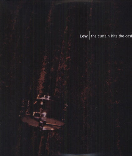 Low: Curtain Hits the Cast (Vinyl LP)