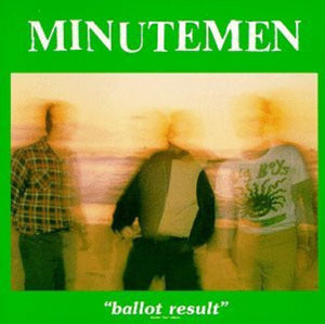 Minutemen: Ballot Results (Vinyl LP)