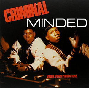 Boogie Down Productions: Criminal Minded (7-Inch Single)