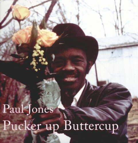 Paul Wine Jones: Pucker Up Buttercup (Vinyl LP)