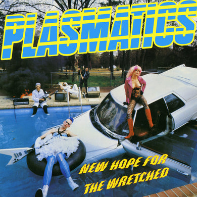 Plasmatics: New Hope for the Wretched (Vinyl LP)