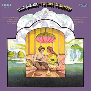 Nina Simone: To Love Somebody (Vinyl LP)