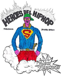 Bostas Brain: Heroes Del Hip Hop (Vinyl LP)