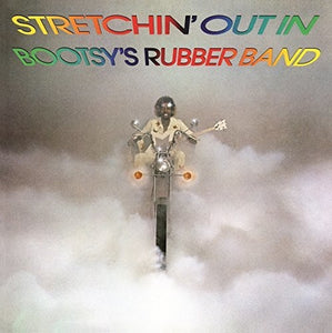 Bootsy's Rubber Band: Stretchin' Out in Bootsy's Rubber Band (Vinyl LP)