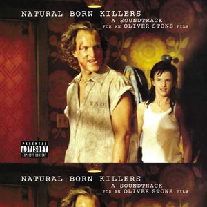 Natural Born Killers / O.S.T.: Natural Born Killers (Original Motion Picture Soundtrack) (Vinyl LP)