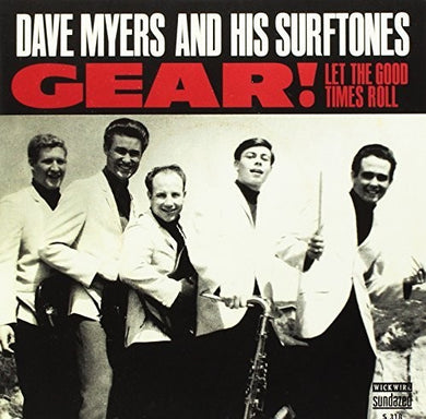 Dave Myers: Gear/Let The Good Times Roll (7-Inch Single)