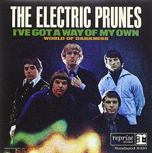 The Electric Prunes: I've Got A Way/World Of Darkness (7-Inch Single)