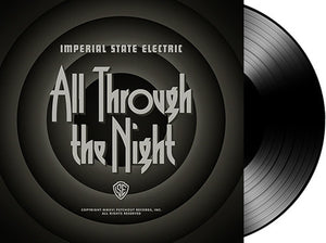 Imperial State Electric: All Through The Night (Vinyl LP)