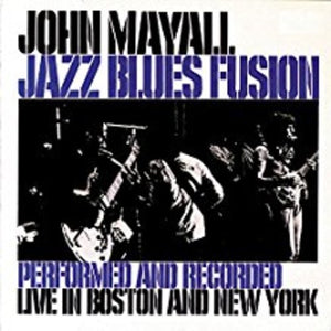 John Mayall: Jazz Blues Fusion (Vinyl LP)
