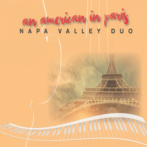 Napa Valley Duo: An American In Paris (Vinyl LP)