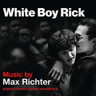 Max Richter: White Boy Rick (Original Motion Picture Soundtrack) (Vinyl LP)