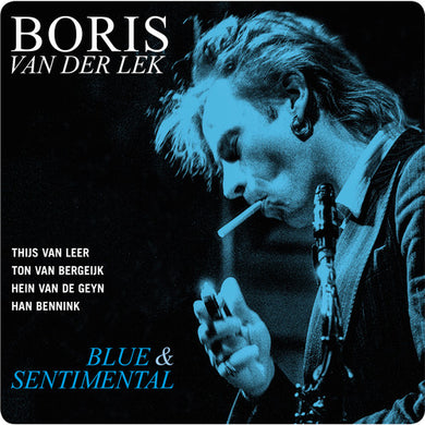 Boris Van Der Lek: Blue & Sentimental (Vinyl LP)