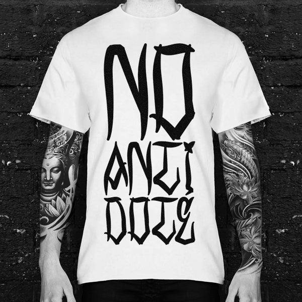 No Antidote Tshirt