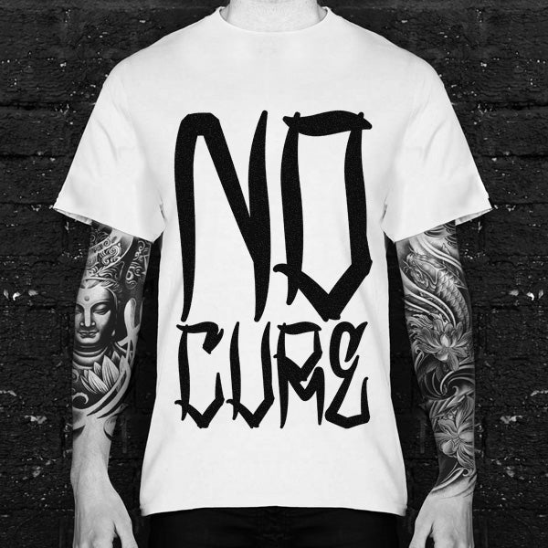 No Antidote No Cure Tshirt