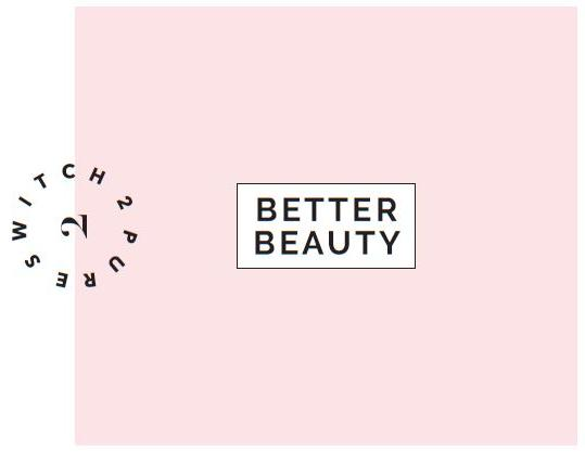 Better Beauty Kit - Switch 2 Pure