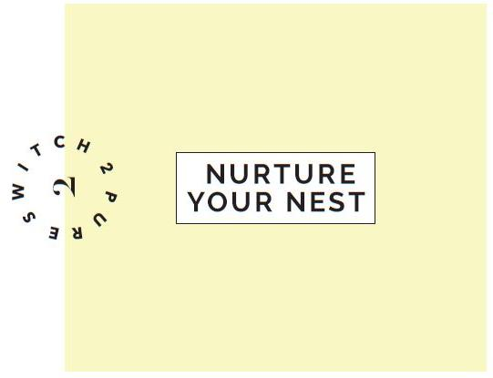 Nurture Your Nest Kit - Switch 2 Pure