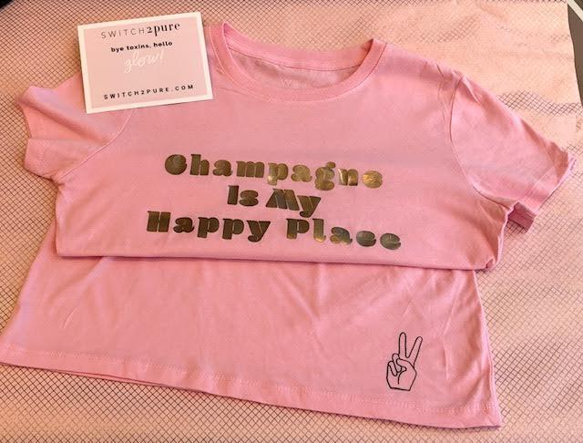 Switch2Pure 'Champagne is My Happy Place' Fashion Tee