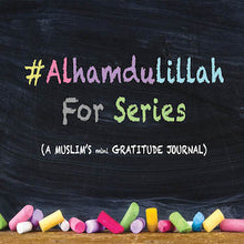 Gratitude Journal for Muslims - Alhamdulillah For Series