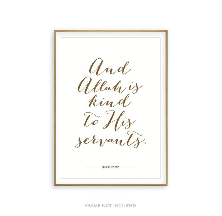 And Allah Is Kind - Quran Art Print