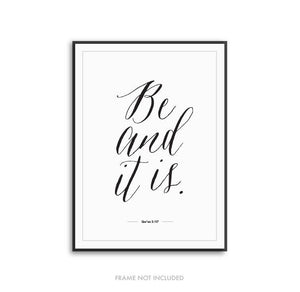 Be & It Is - Quran Art Print