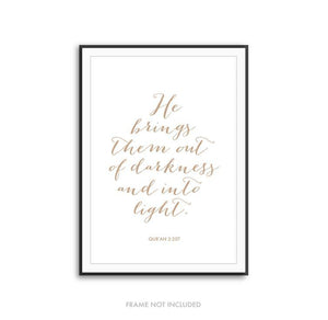 He Brings Them Out of Darkness - Quran Art Print