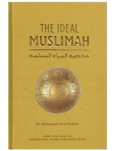 The Ideal Muslimah - Muhammad Ali Al-Hashimi