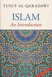 Islam An Introduction - Yusuf Al-Qardawi