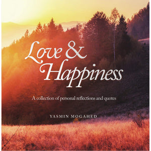 Love & Happiness - Yasmin Mogahed